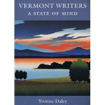 Vermont Writers: A State of Mind